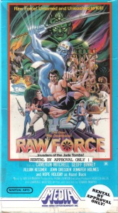 Raw Force 2